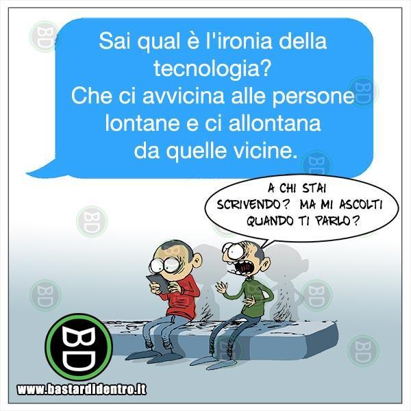 Ironia della tecnologia